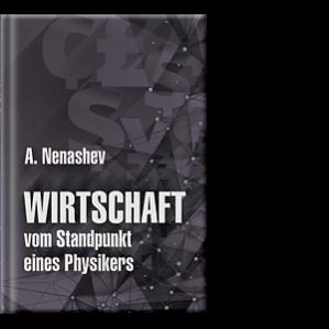 Автор: A. Nenashev Der Autor definiert fundamentale gegenseitige Beziehungen zwischen Produktionsherstellung und Warenaustausch