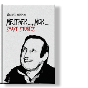 "Автор: Vladimir Anisimoff Stories in the original ""SMART"" genre"